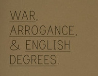 WAR, ARROGANCE, & ENGLISH DEGREES.