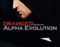 Dranged-Alpha Evolution (Fashion video)