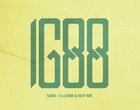 IG88 - A Loom & Not Me (logo design & album artwork)