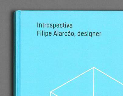 Introspectiva Filipe Alarcão Exhibition catalogue