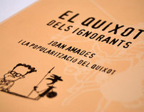 Exhibition & book / El Quixot dels ignorants