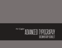 Advanced Typography/ Documentary Booklet