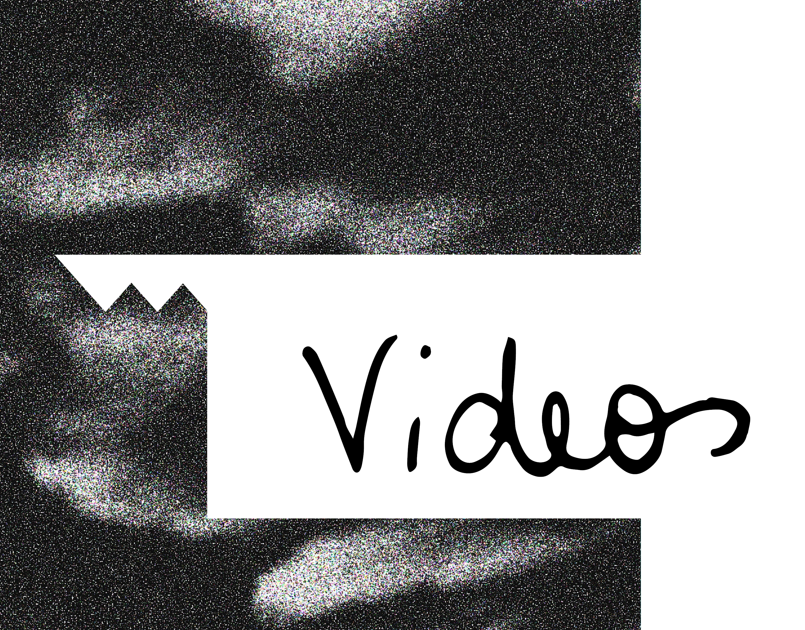 • Videos
