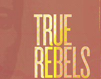 True Rebels Walk Alone