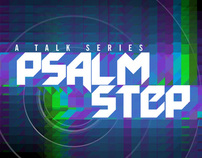 PSALMSTEP -RPC STUDENT NETWORK TALK SERIES