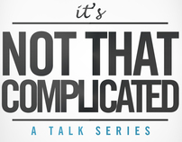 ItsNotThatComplicated -RPC STUDENT NETWORK TALK SERIES
