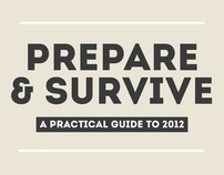 Prepare & Survive: A Practical Guide to Survive 2012