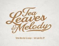 Tea Leaves & Melody