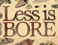 LESS IS BORE