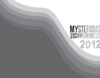 Mysterious Disappearances- B&W 2012 Calendar