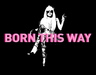 Kinetic Type - Born This Way