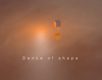 Dance of Shape - 3D Animation