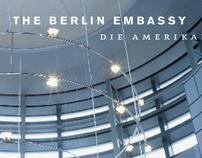 The Berlin Embassy Exhibition