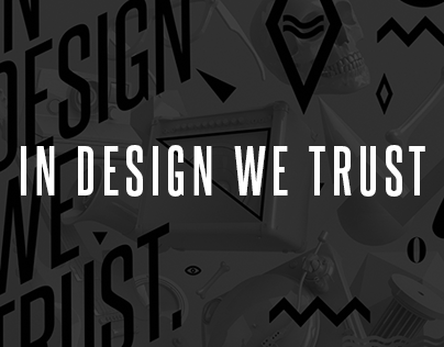 In design we trust 01.