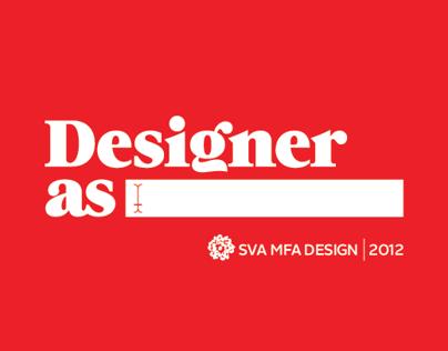 Designer As________