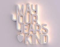 may your years be kind