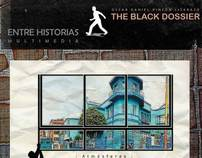 THE BLACK DOSSIER - ENTRE HISTORIAS