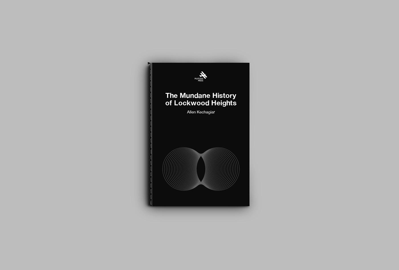 The Mundane History of Lockwood Heights, 1st Edition