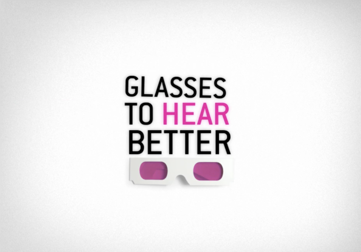 GLASSES TO HEAR BETTER