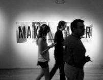 MAKE_MATTER: 2012 MFA in Design Exhibition