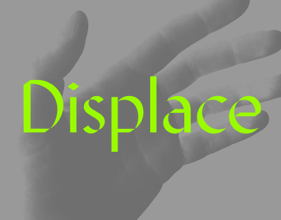 Displace. The Font
