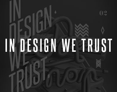 In design we trust 02.
