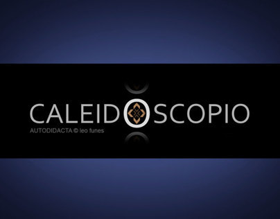 CALEIDOSCOPIO - parte 4/part 4/partie 4
