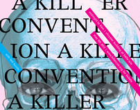 A Killer Convention