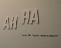 AH HA! Senior BFA Graphic Design Exhibition