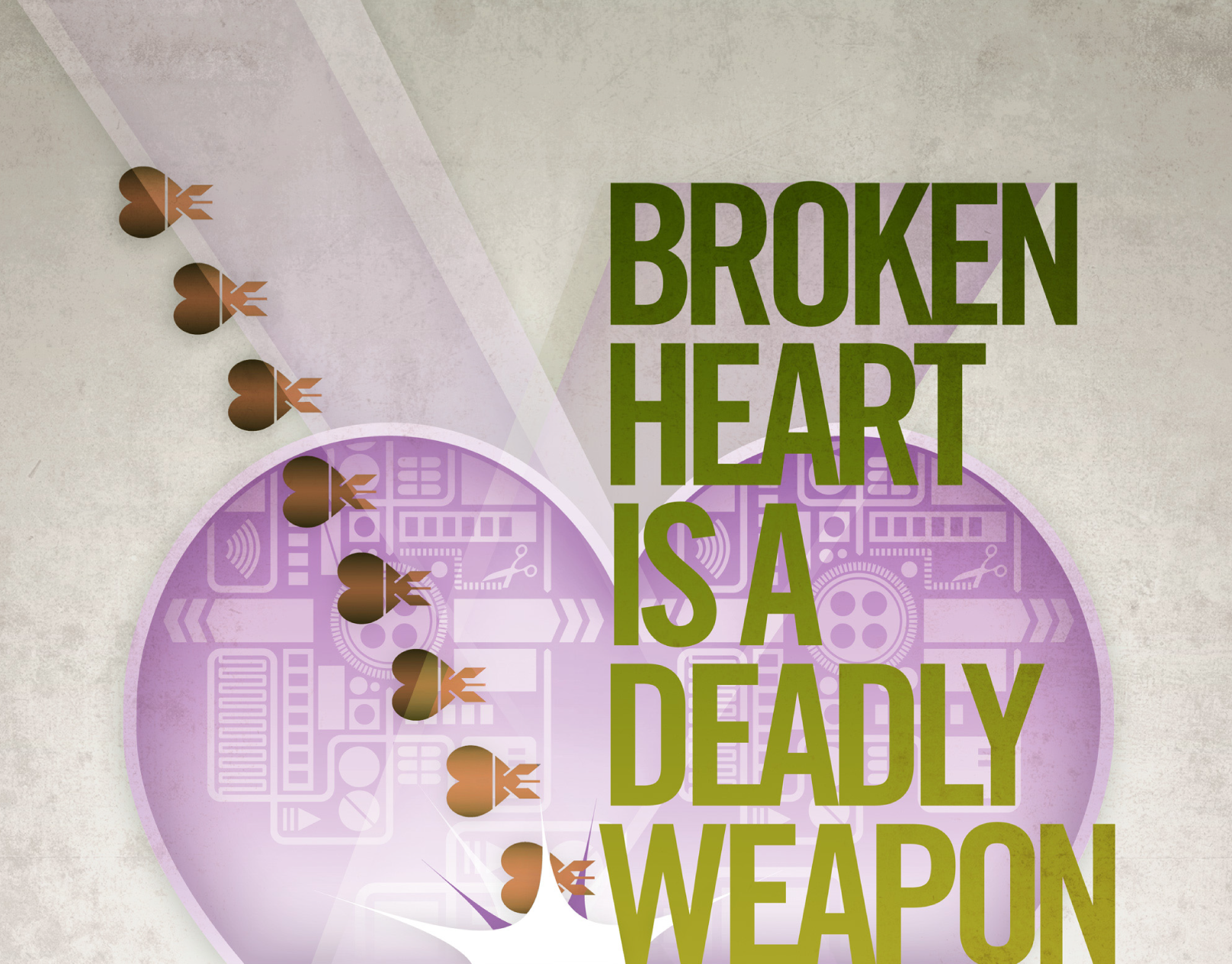 Broken Heart Is A Deadly Weapon
