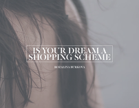 Is your dream a shopping scheme