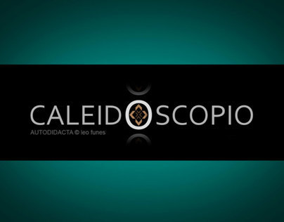 CALEIDOSCOPIO - parte 6/part 6/partie 6