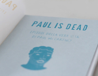 Paul is dead, An illustration book project.