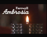 Farewell Ambrosia  ( Lighting Cameraman /Gaffer )