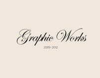 Graphic Works 2009 -2012
