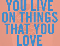 You Live on Things that You Love