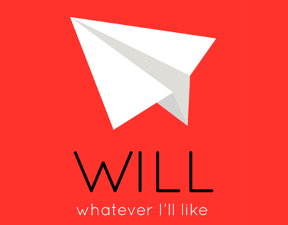 WILL - Whatever Ill Like
