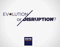 Evolution or Disruption?