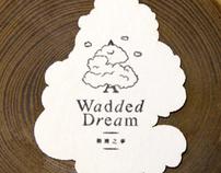 A Wadded Dream