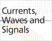 Currents, Waves and Signals