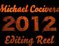 Michael Cocivera Editing Reel 2012