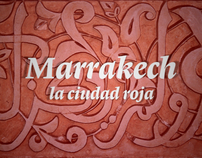 Marrakech_La Ciudad Roja // The Red City