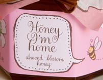 Honey, Im Home