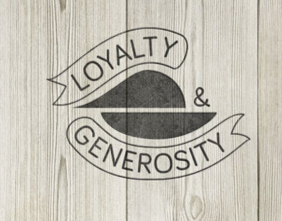 Loyalty & Generosity