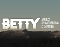 Betty / A Girls Snowboarding Companion