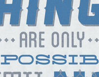 Things are only impossible until theyre not