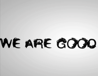 We are good guys / signature