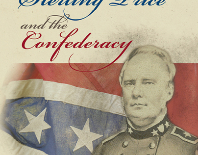 Cover Design: General Sterling Price & the Confederacy