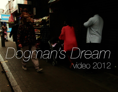 Dogmans Dream
