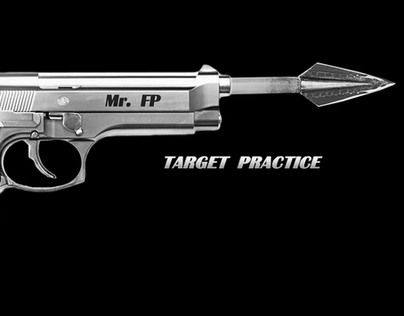 Mr. FP:  Target Practice Music Video
